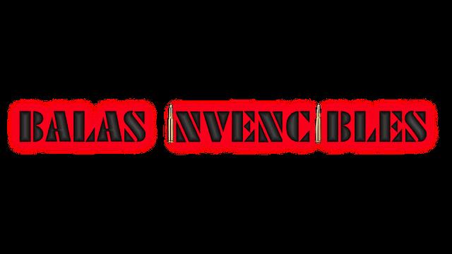 Balas invencibles