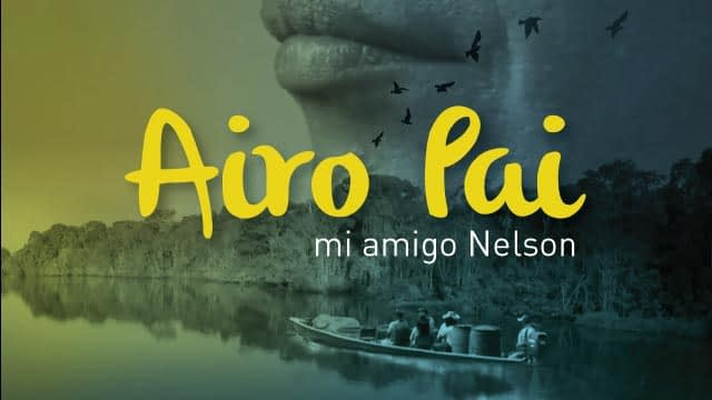 Airo Pai: mi amigo Nelson